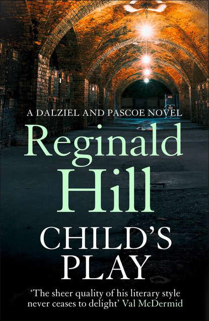 Reginald Hill Child's Play недорого