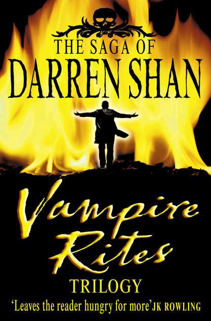 Фото - Darren Shan Vampire Rites Trilogy darren shan vampire prince