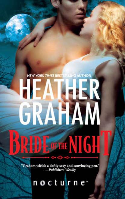 Heather Graham Bride of the Night недорого