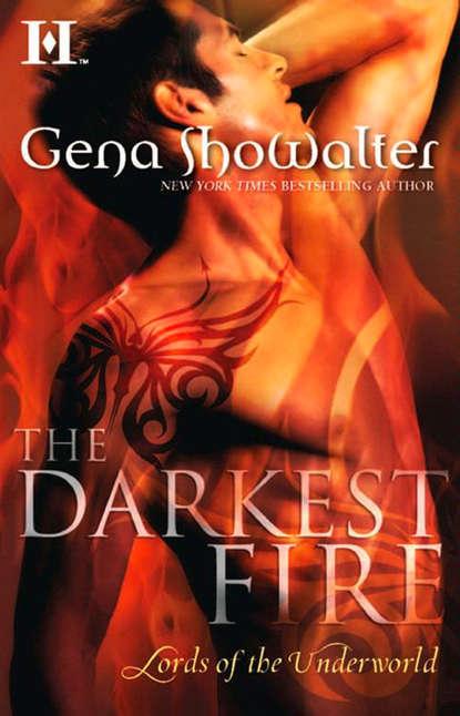Gena Showalter The Darkest Fire the darkest child