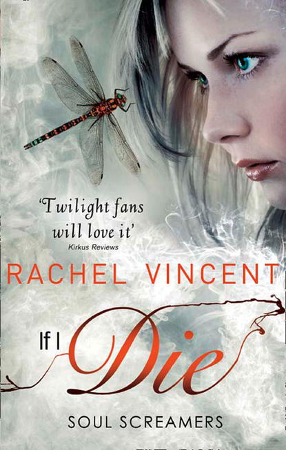 Rachel Vincent If I Die name to a face