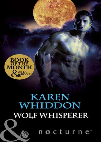 Karen Whiddon Wolf Whisperer karen whiddon her guardian shifter