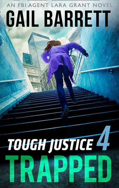 Gail Barrett Tough Justice: Trapped
