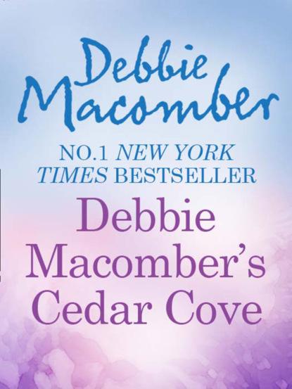 Debbie Macomber Debbie Macomber's Cedar Cove Cookbook debbie macomber debbie macomber s cedar cove cookbook