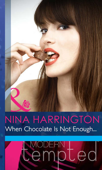 Nina Harrington When Chocolate Is Not Enough... daisy is ill