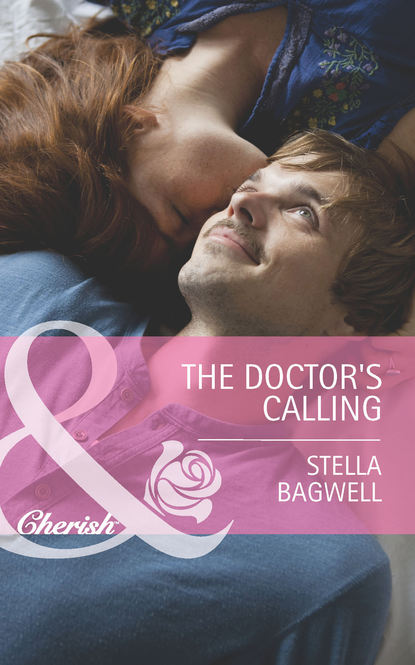 Stella Bagwell The Doctor's Calling stella bagwell her man on three rivers ranch