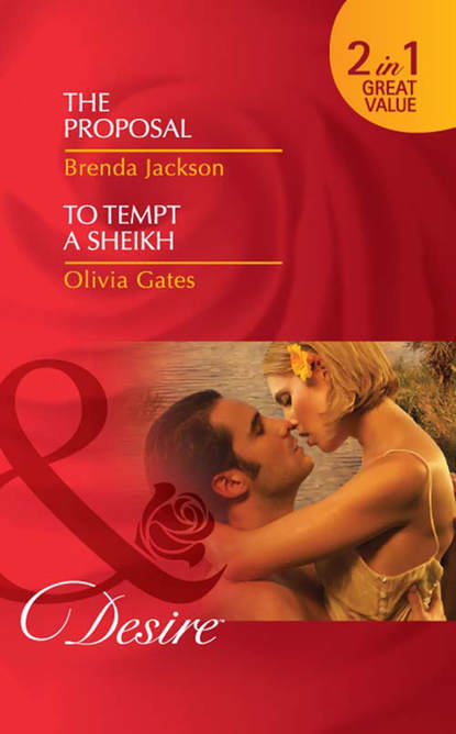 Brenda Jackson The Proposal / To Tempt a Sheikh: The Proposal amalie berlin falling for her reluctant sheikh