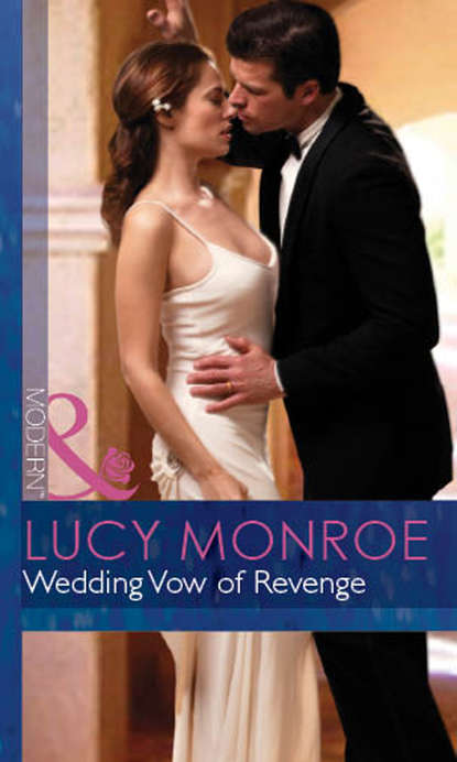 LUCY MONROE Wedding Vow of Revenge lucy monroe mariaż marzeń