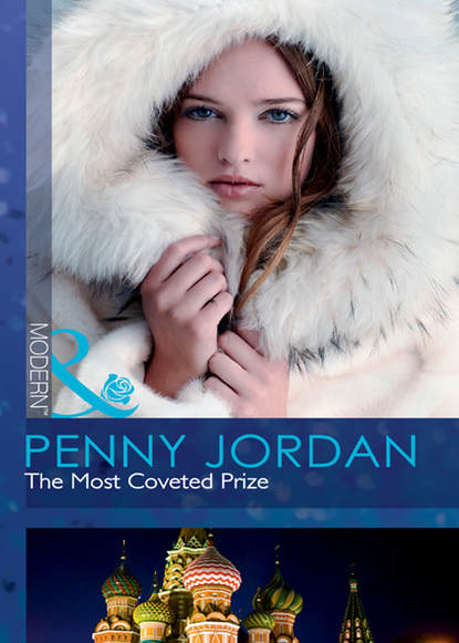 PENNY JORDAN The Most Coveted Prize penny jordan the russian rivals the most coveted prize the power of vasilii