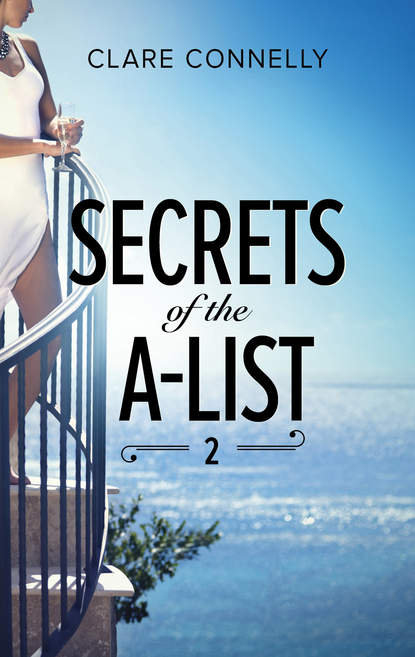 Clare Connelly Secrets Of The A-List джон ллойд news quiz read all about it