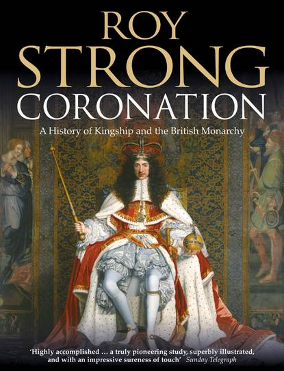 Roy Strong Coronation: From the 8th to the 21st Century christmas on coronation street