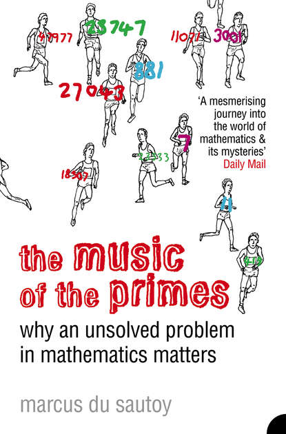 Фото - Marcus Sautoy du The Music of the Primes: Why an unsolved problem in mathematics matters marcus du sautoy the creativity code