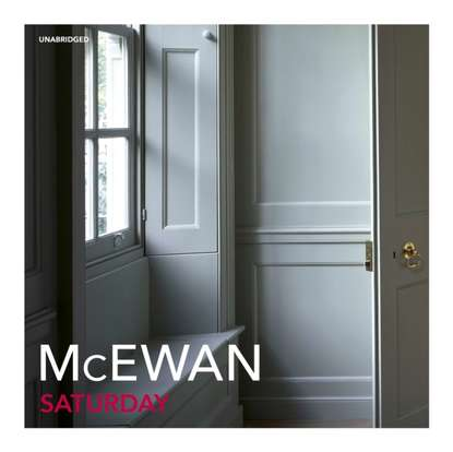 Ian McEwan Saturday mcewan ian the children act