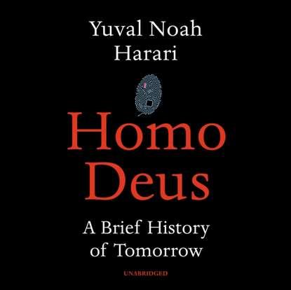 Юваль Ной Харари Homo Deus недорого