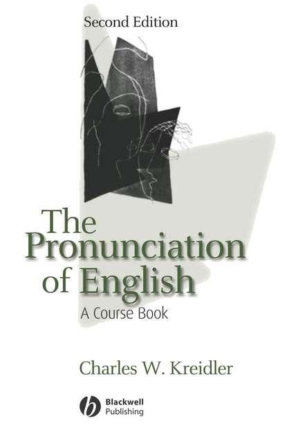 Charles Kreidler W. The Pronunciation of English the phonology and morpholohy of ulu muar malay