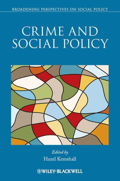 Hazel Kemshall Crime and Social Policy gregory ahlgren and crime of the century
