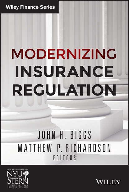 Matthew Richardson P. Modernizing Insurance Regulation matthew richardson p modernizing insurance regulation