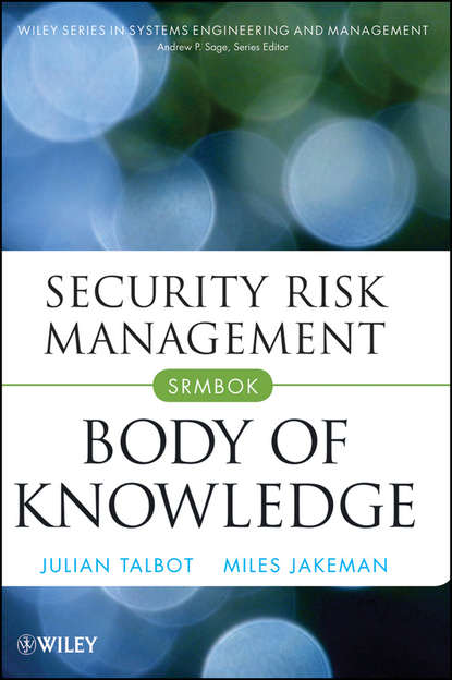 Julian Talbot Security Risk Management Body of Knowledge недорого