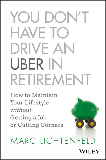 Фото - Группа авторов You Don't Have to Drive an Uber in Retirement sahar hashemi switched on you have it in you you just need to switch it on