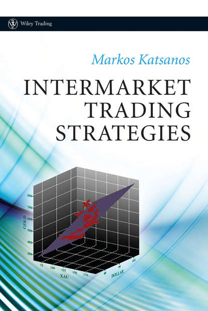 Фото - Группа авторов Intermarket Trading Strategies peter tryde timing solutions for swing traders successful trading using technical analysis and financial astrology