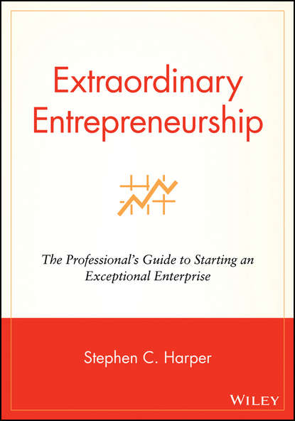 Фото - Группа авторов Extraordinary Entrepreneurship matt thomas the smarta way to do business by entrepreneurs for entrepreneurs your ultimate guide to starting a business
