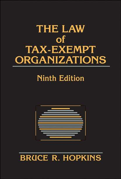 Группа авторов The Law of Tax-Exempt Organizations william rouse b people and organizations