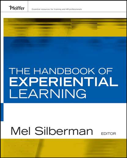 Группа авторов The Handbook of Experiential Learning learning in workplace