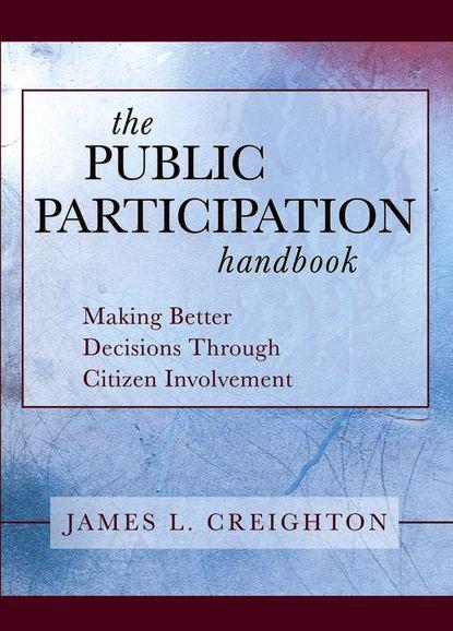 Группа авторов The Public Participation Handbook
