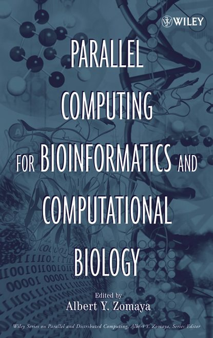 Группа авторов Parallel Computing for Bioinformatics and Computational Biology protein classes in bioinformatics