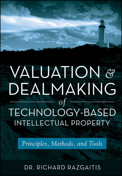 Фото - Группа авторов Valuation and Dealmaking of Technology-Based Intellectual Property группа авторов journeys and travellers in indian literature and art volume i sanskrit and pali sources