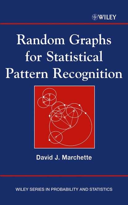 Группа авторов Random Graphs for Statistical Pattern Recognition