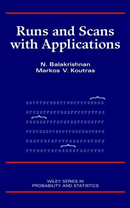 Фото - N. Balakrishnan Runs and Scans with Applications balan vladimir jet single time lagrange geometry and its applications