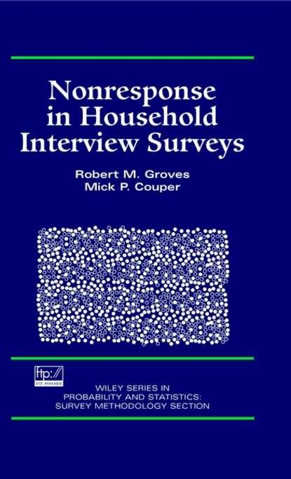 Robert Groves M. Nonresponse in Household Interview Surveys