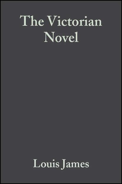Фото - Группа авторов The Victorian Novel группа авторов the victorian novel