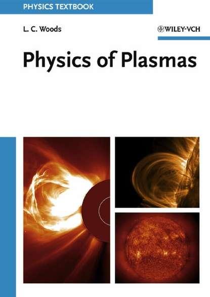 Фото - Группа авторов Physics of Plasmas declan diver plasma formulary for physics astronomy and technology