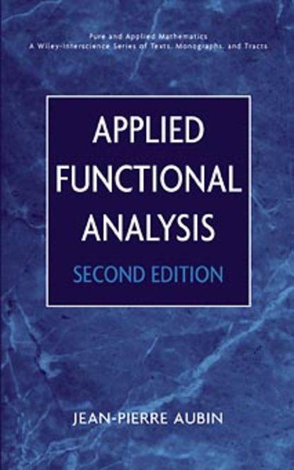 Группа авторов Applied Functional Analysis daniel arrigo j symmetry analysis of differential equations an introduction
