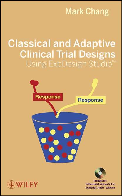 Фото - Группа авторов Classical and Adaptive Clinical Trial Designs Using ExpDesign Studio guosheng yin clinical trial design bayesian and frequentist adaptive methods