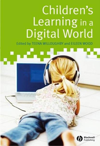 Teena Willoughby Children's Learning in a Digital World robert smithson – learning from new jersey and elsewhere