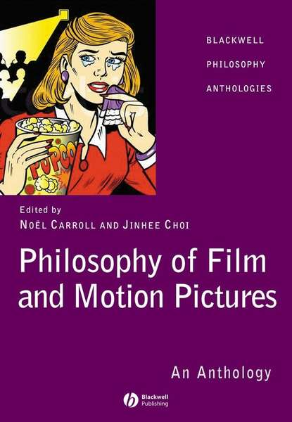 Noel Carroll Philosophy of Film and Motion Pictures politics theory and film