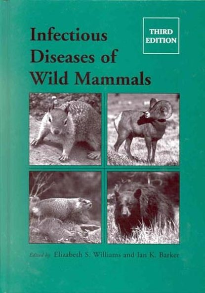 Ian Barker K. Infectious Diseases of Wild Mammals kevin gatter the diagnosis of lymphoproliferative diseases