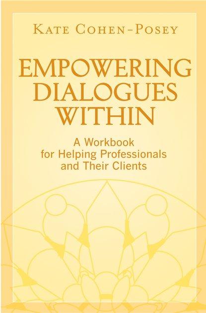 Фото - Группа авторов Empowering Dialogues Within группа авторов sharing wisdom