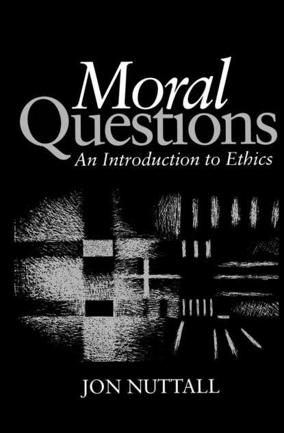 Группа авторов Moral Questions eiji uehiro practical ethics for our time