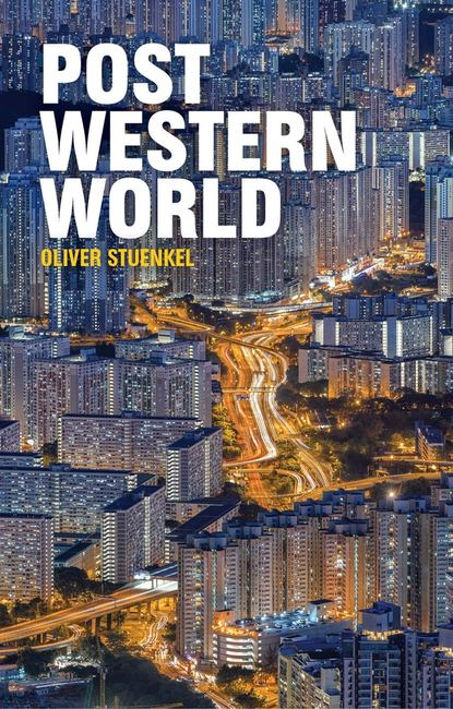 Группа авторов Post-Western World arthur cotterell western power in asia its slow rise and swift fall 1415 1999 isbn 9781118170007