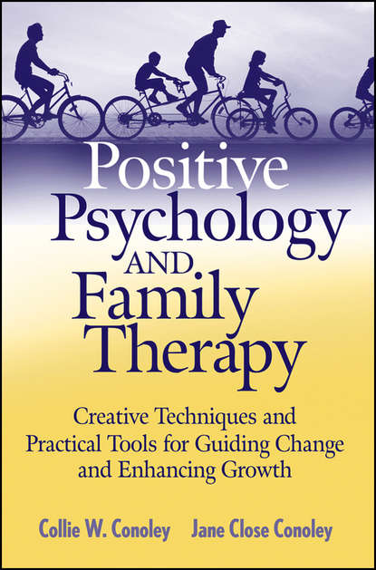 Jane Conoley Close Positive Psychology and Family Therapy suzanne oconnell women in the geosciences practical positive practices toward parity