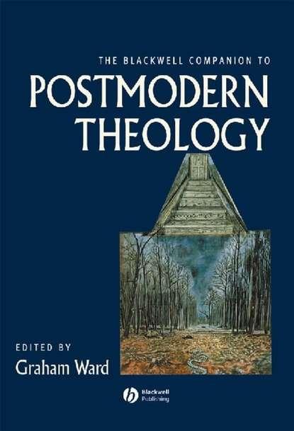 Группа авторов The Blackwell Companion to Postmodern Theology недорого