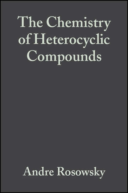 The Chemistry of Heterocyclic Compounds, Azepines