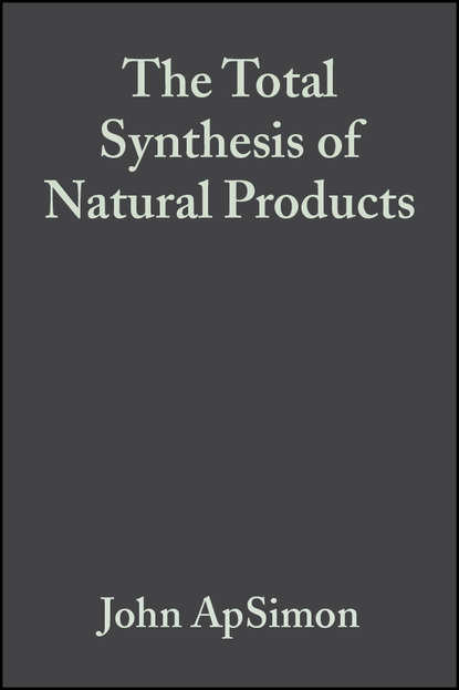 The Total Synthesis of Natural Products