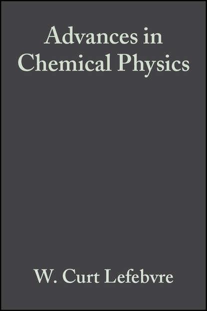 Группа авторов Advances in Chemical Physics, Volume 14 группа авторов advances in chemical physics volume 12