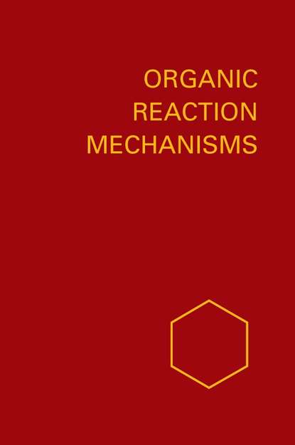 A. Knipe C. Organic Reaction Mechanisms 1988 a knipe c organic reaction mechanisms 1987