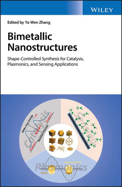 Группа авторов Bimetallic Nanostructures josé rodriguez a synthesis properties and applications of oxide nanomaterials